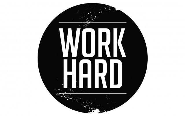 Lavora sodo per avere successo